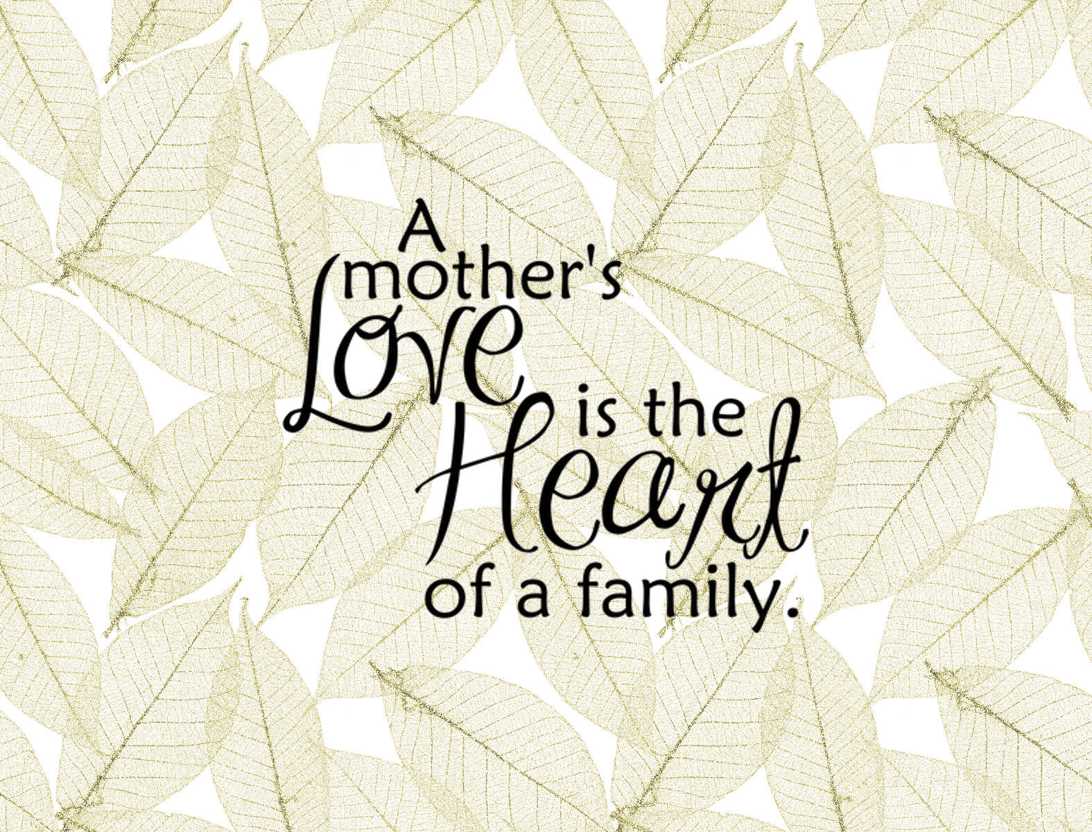 a mothers love sentiment