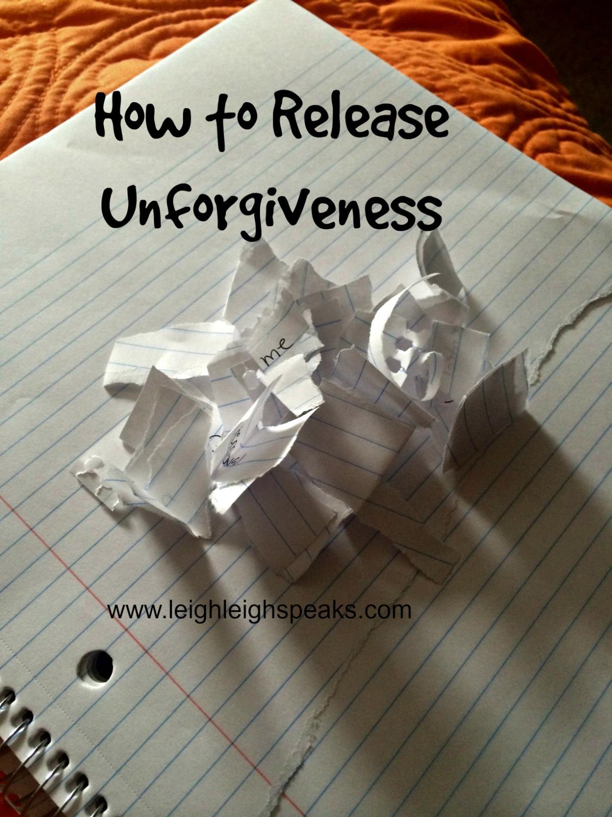 Secret way to ReleaseUnforgiveness