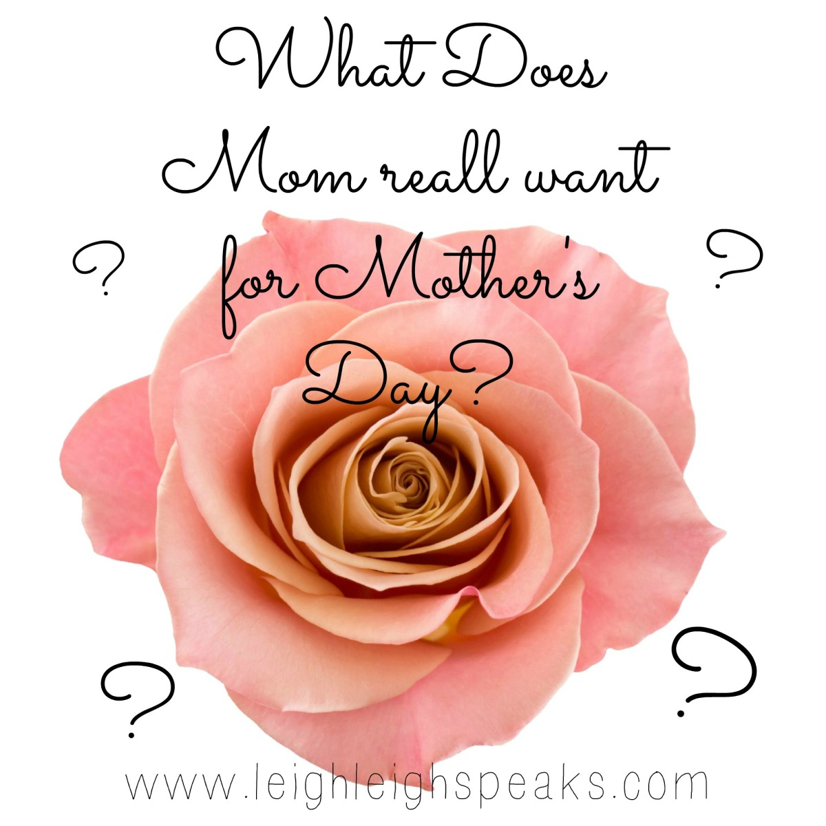 What Mothers Secretly want for Mother'sDay!