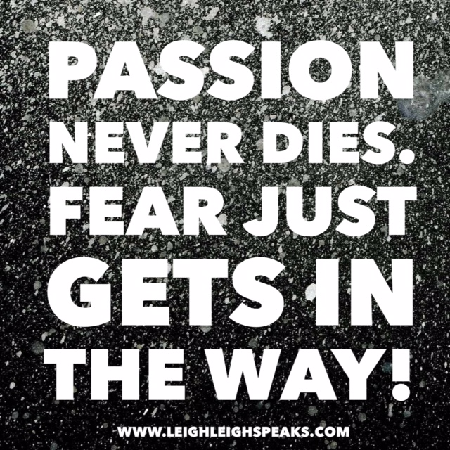 passion, fear